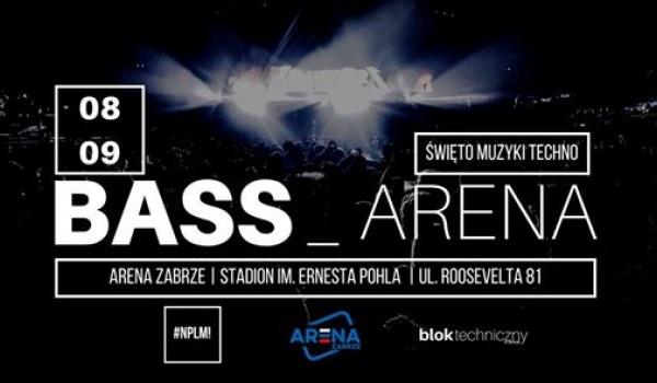 Going.   Bass Arena Festival / Święto Muzyki Techno - Arena Zabrze