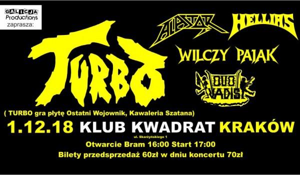 Going. | TURBO, Hellias, Wilczy Pająk, Alastor, Quo Vadis - Klub Studencki Kwadrat