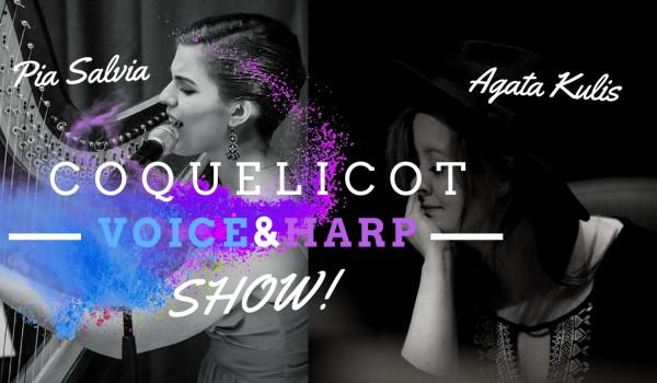 Going. | Coquelicot Voice & Harp Show - Teatr Bez Rzędów