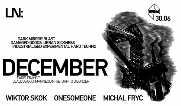 Going. | December (Paris) + Skok . Fryc . Onesomeone - DOM Łódź
