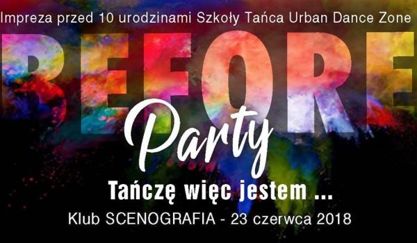 Going. | Before party - Tańczę więc jestem - Scenografia