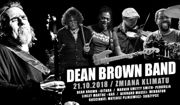 Going. | Dean Brown Band #5latZmianyKlimatu - Klub Zmiana Klimatu