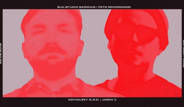 Going. | SLG & Kovvalsky All Night Long - Jasna 1