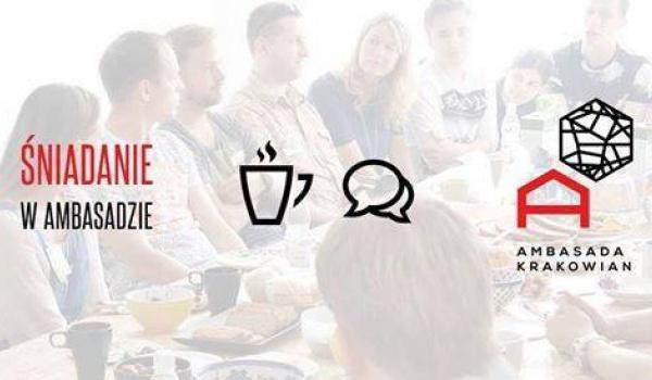 Going. | Otwarte Śniadanie Krakowskie - Ambasada Krakowian