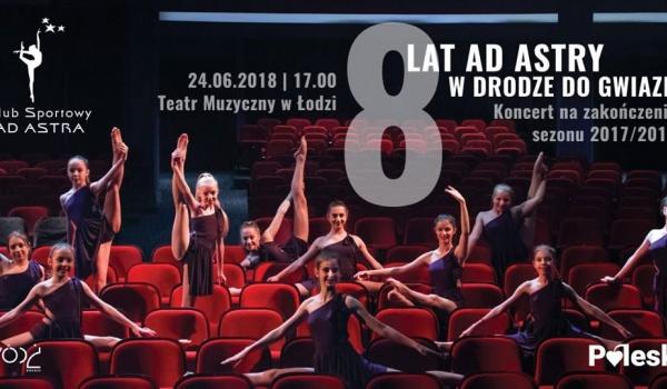 Going. | 8 lat Ad Astry w drodze do gwiazd - Teatr Muzyczny w Łodzi