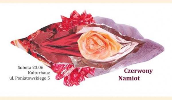 Going. | Czerwony Namiot - spotkanie, wykład oraz performance - Kulturhauz