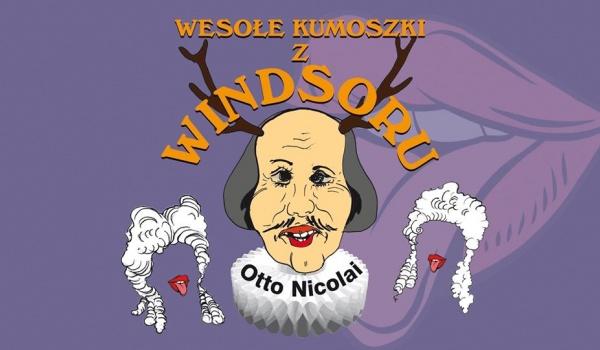 Going. | Wesołe kumoszki z Windsoru - Teatr Wielki w Łodzi