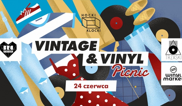 Going. | Vintage and Vinyl Picnic - Hocki Klocki nad Wisłą
