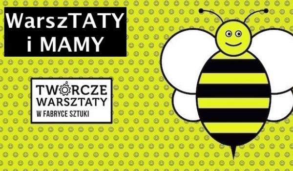 Going. | WarszTATY i MAMY - Twórcze Warsztaty rodzinne - Fabryka Sztuki w Łodzi