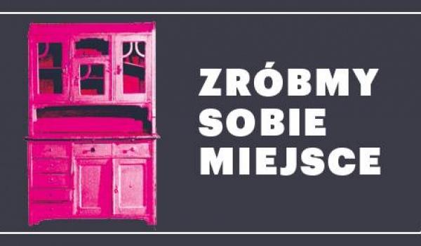 Going.   Zróbmy sobie miejsce - Teatr Śląski im. Stanisława Wyspiańskiego - Duża Scena