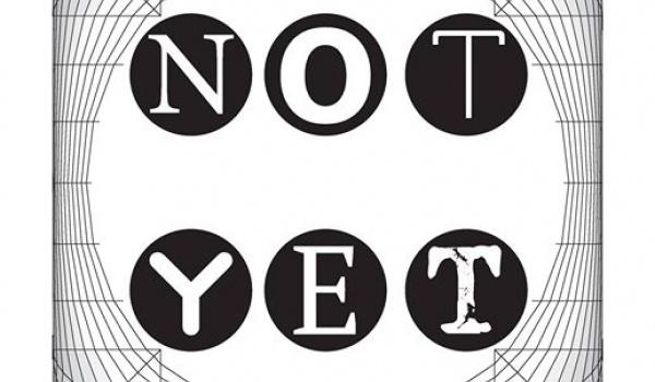 Going. | NOT YET - Teatr Boto