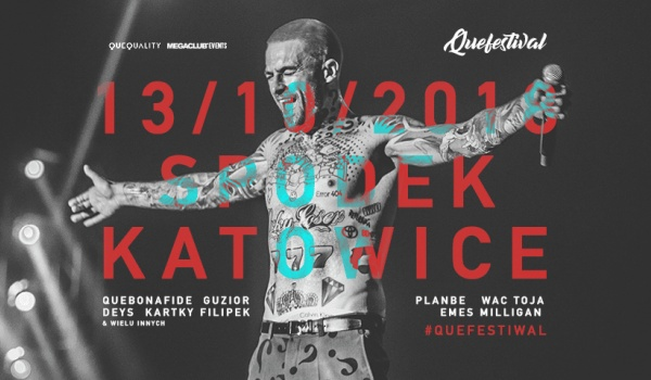 Going. | QUEFESTIWAL 2018 - Spodek
