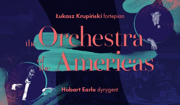 Going. | The Orchestra of the Americas - Pawilon Koncertowy Sinfonia Varsovia