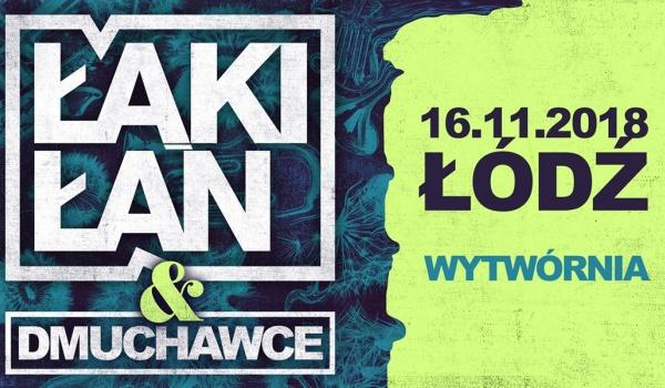Going. | Łąki Łan & Dmuchawce - Klub Wytwórnia