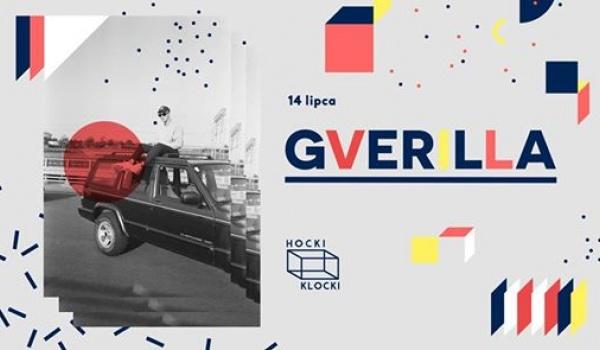 Going. | Gverilla - koncert premierowy - Hocki Klocki nad Wisłą