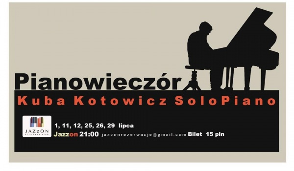 Going. | Kuba Kotowicz Solo Piano - Jazzon Live Jazz Club