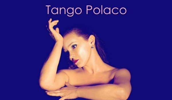 Going.   Muzyczne dachowanie: Tango Polaco - polskie tango po hiszpańsku - PROM Kultury Saska Kępa