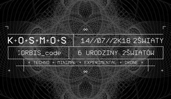 Going. | Kosmos: ORBIS code / Urodziny Dwóch Światów - Dwa Światy