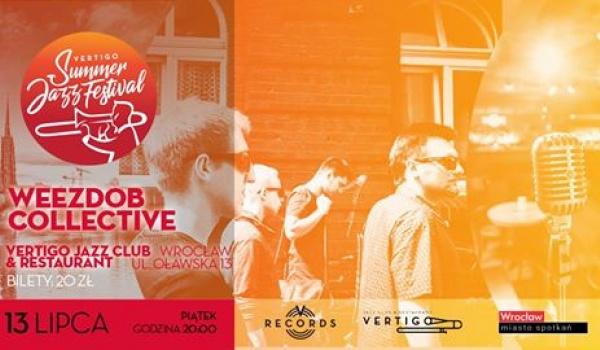 Going. | Weezdob Collective - Vertigo Summer Jazz Festival - Vertigo Jazz Club & Restaurant