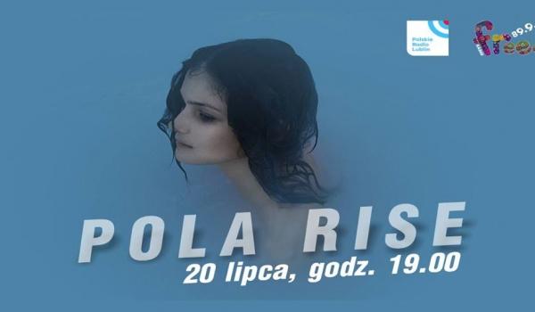 Going. | Pola Rise koncertowo - Radio Lublin