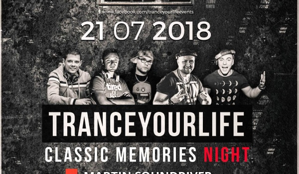Going. | Trance Your Life vol.10 pres.Classic Memories Night - Magnetofon
