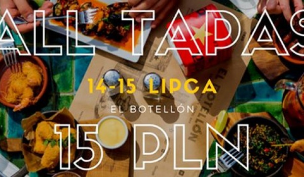 Going. | Tapas Weekend - TODAS LAS TAPAS 15PLN - El Botellon