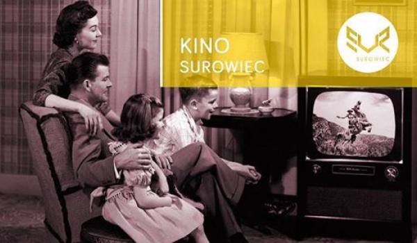 Going.   Kino Surowiec #44 Dzieciństwo - Surowiec