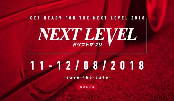 Going. | NEXT LEVEL 2018 - International Drift Event - ODTJ  Autodrom Pomorze