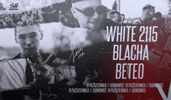 Going. | White 2115 x Beteo x Blacha / Piękna Sprawa - Klub Studencki Remedium
