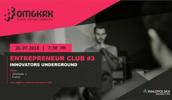 Going. | Entrepreneur Club #3 - Innovators Underground - Szpitalna 1