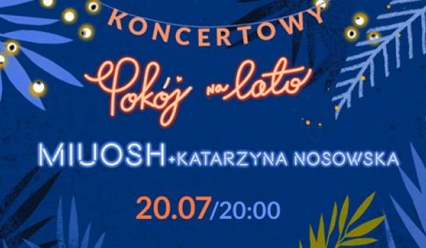 Going. | Miuosh + gościnnie Katarzyna Nosowska - Pokój na lato