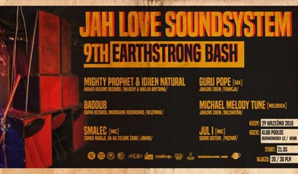 Going. | Jah Love Soundsystem 9th Earthstrong Bash - Pogłos