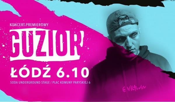 Going. | GUZIOR W ŁODZI / Koncert premierowy - SODA Underground Stage