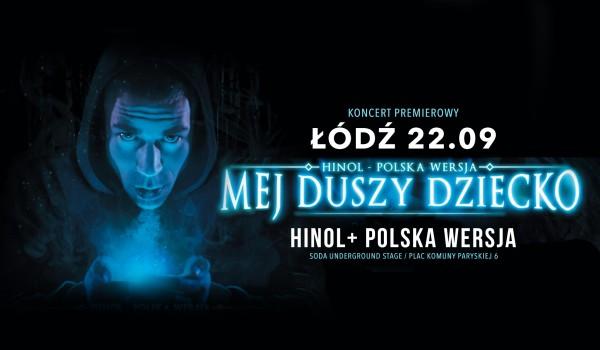 Going. | Hinol + Polska Wersja w Łodzi / Koncert premierowy - SODA Underground Stage