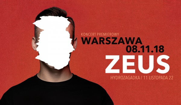 Going. | Zeus | Koncert premierowy - Hydrozagadka