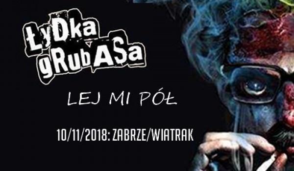 Going. | Łydka Grubasa + Lej Mi Pół - Klub CK Wiatrak