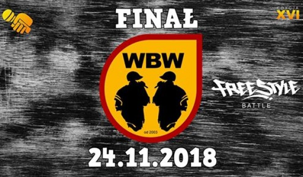 Going. | WBW 2018 • Finał XVI Edycji • Freestyle Battle - Proxima