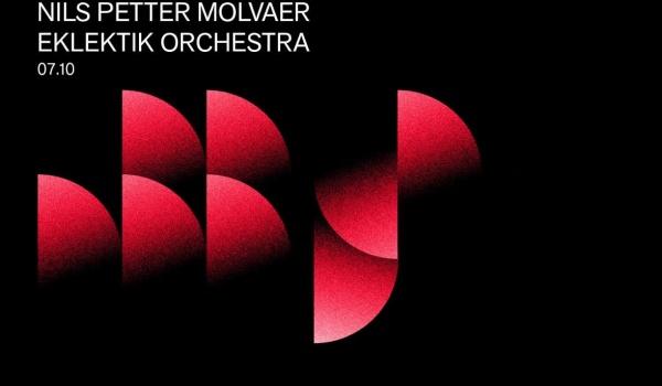 Going. | Nils Petter Molvaer | Eklektik Orchestra [Eklektik Session 2018] - Centrum Technologii Audiowizualnych