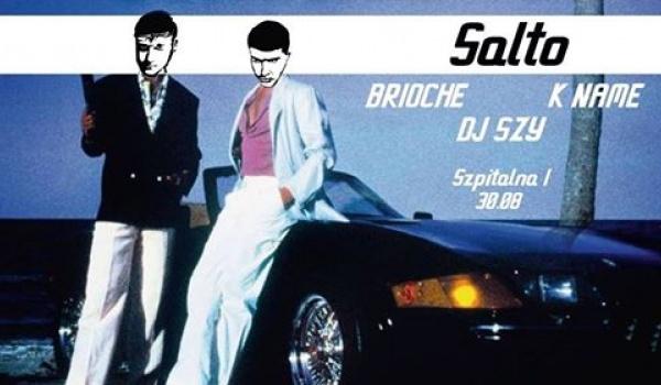 Going. | SALTO w/ Brioche, K name, DJ SZy - Szpitalna 1