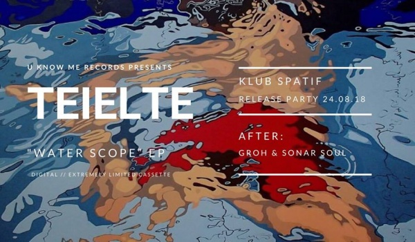 Going. | Teielte • EP Release Party • after: Sonar Soul & Groh - Klub SPATiF