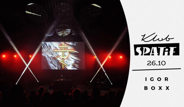 Going.   Igor Boxx • FYODOR • koncert w Spatifie - Klub SPATiF