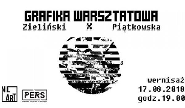Going.   Zieliński x Piątkowska / wernisaż wystawy - PERS