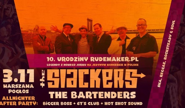 Going. | The Slackers (US) • The Bartenders • 10. urodziny RudeMaker.pl - Pogłos