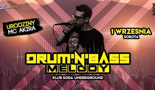 Going. | DNB MELODY + Urodziny Akiry! - SODA Underground Stage