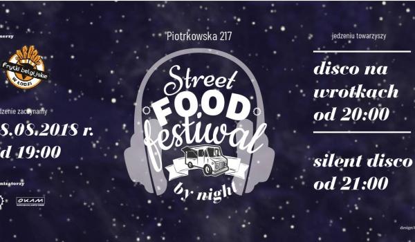 Going.   Street Food by night - Piotrkowska 217