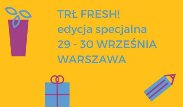 Going. | TRŁ Fresh! - Targi Rzeczy Ładnych w Koneserze - Centrum Praskie Koneser