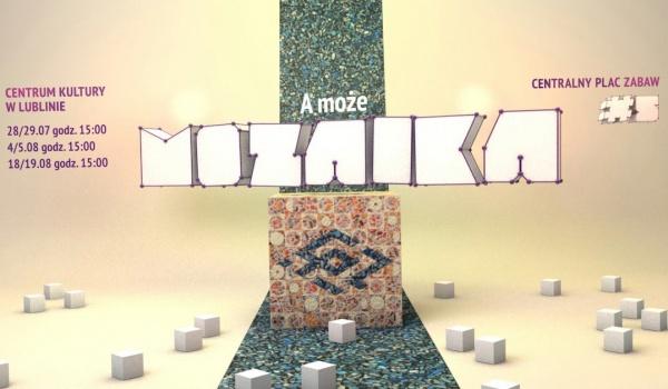 Going. | A może mozaika? - warsztaty ze Społeczną Pracownią Mozaiki - Centrum Kultury w Lublinie