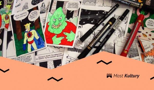 Going. | Warsztaty komiksowe - Most Kultury