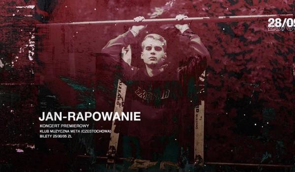 Going. | Jan - Rapowanie w Częstochowie! (Koncert Premierowy) - Muzyczna Meta