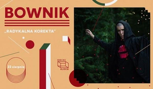 Going. | Bownik ■ Hocki Klocki koncertowo - Hocki Klocki nad Wisłą